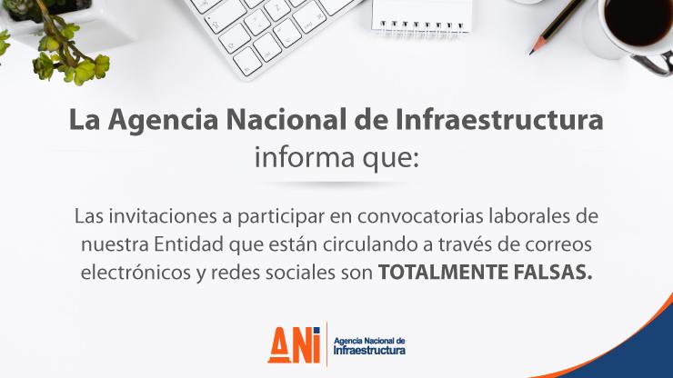 La Agencia Nacional de Infraestructura (ANI) aclara información falsa sobre contratación