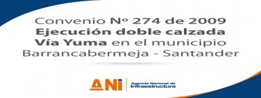 Ejecución doble calzada Vía Yuma en el municipio Barrancabermeja - Santander